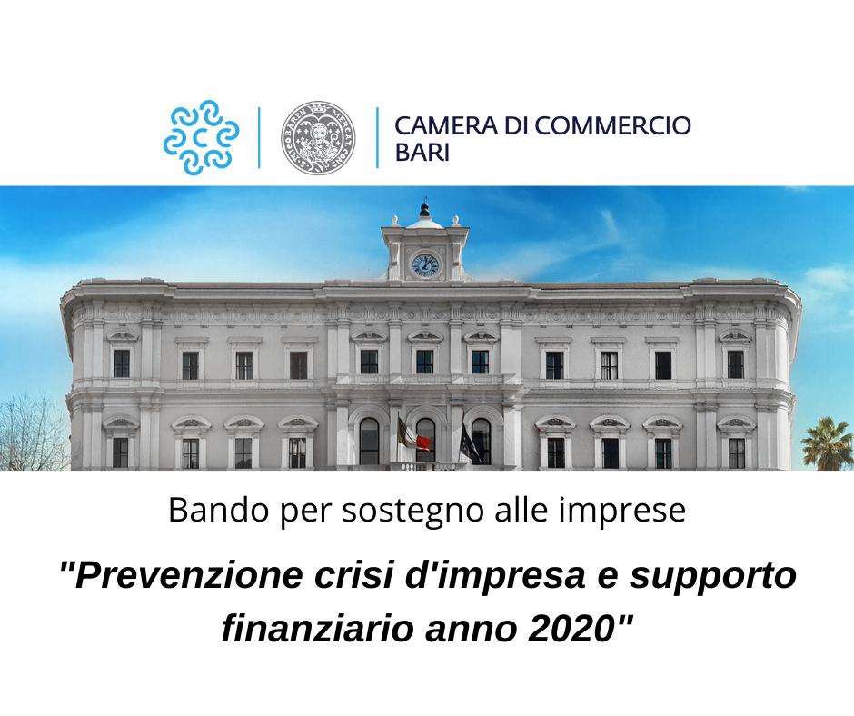 Bando - 'Prevenzione crisi d'impresa e supporto finanziario anno 2020' per la concessione di contributi a fondo perduto alle MPMI del territorio di competenza della Camera di Commercio I.A.A. di Bari � CUP J92F20001270005