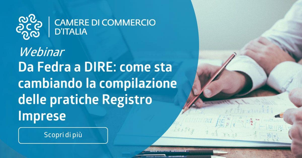 Webinar per gli utenti Fedra Plus - Da Fedra a DIRE: come sta cambiando la compilazione delle pratiche Registro Imprese