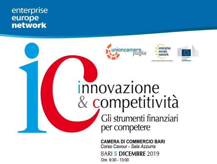 Unioncamere Puglia (EEN) - 'INNOVAZIONE E COMPETITIVITÀ. GLI STRUMENTI FINANZIARI PER COMPETERE' - Giovedì 5 dicembre