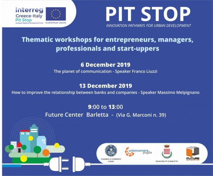 PIT-STOP a Barletta: due workshop gratuiti rivolti alle PMI per sviluppare nuove competenze e conoscenze in materia di comunicazione e investimenti