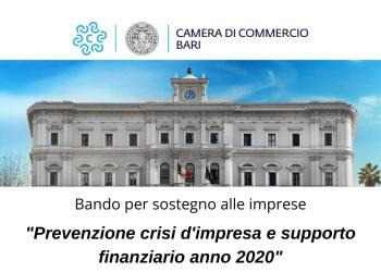 Bando - 'Prevenzione crisi d'impresa e supporto finanziario anno 2020' per la concessione di contributi a fondo perduto alle MPMI del territorio di competenza della Camera di Commercio I.A.A. di Bari – CUP J92F20001270005