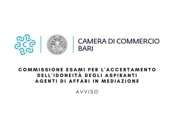 COMMISSIONE ESAMI PER L'ACCERTAMENTO DELL'IDONEITÀ DEGLI ASPIRANTI AGENTI DI AFFARI IN MEDIAZIONE - AVVISO