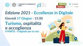 Eccellenze in Digitale - Turismo, ospitalità e accoglienza | II Parte
