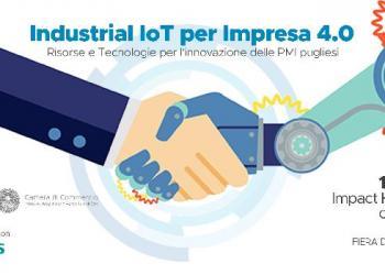 Industrial IoT per Impresa 4.0 - Risorse e tecnologie per l'innovazione delle PMI pugliesi